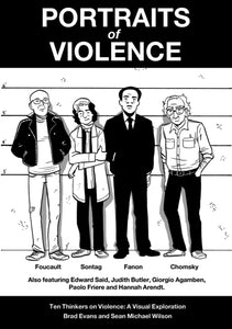Portraits of Violence : Ten Thinkers on Violence : a Visual Exploration-9781780263182