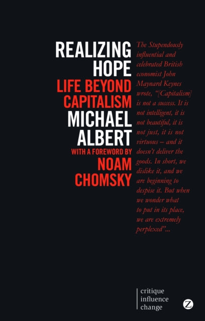 Realizing Hope : Life Beyond Capitalism-9781780325620
