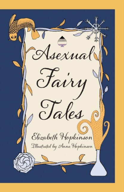 Asexual Fairy Tales-9781781328941