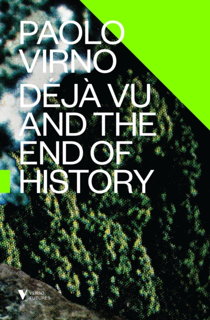 Deja Vu and the End of History-9781781686126