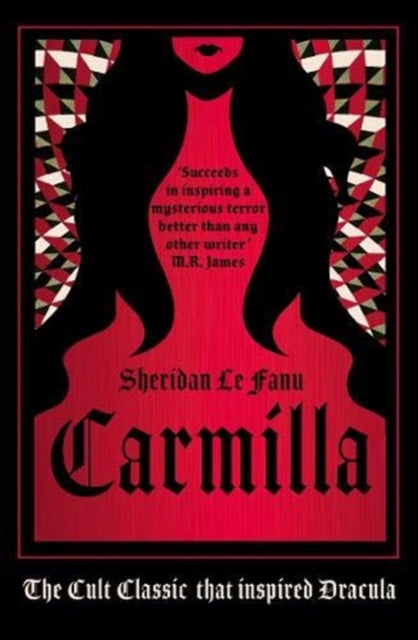 Carmilla : The cult classic that inspired Dracula-9781782275848