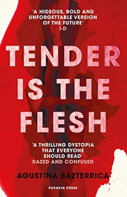 Tender is the Flesh-9781782276203