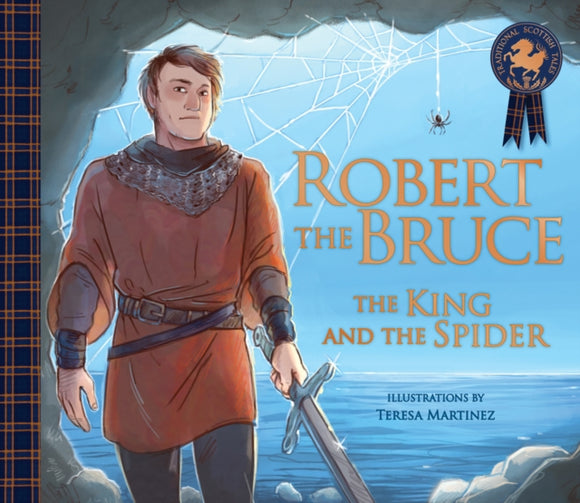 Robert the Bruce: The King and the Spider-9781782505587