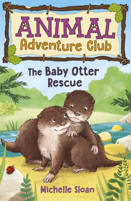 The Baby Otter Rescue (Animal Adventure Club 2) : 2-9781782505921