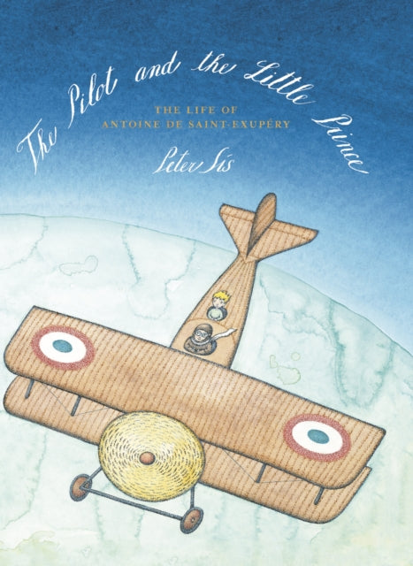 The Pilot and the Little Prince-9781782690597