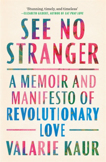 See No Stranger : A Memoir and Manifesto of Revolutionary Love-9781783254071