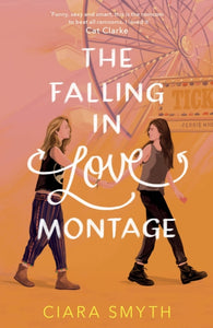 The Falling in Love Montage-9781783449668