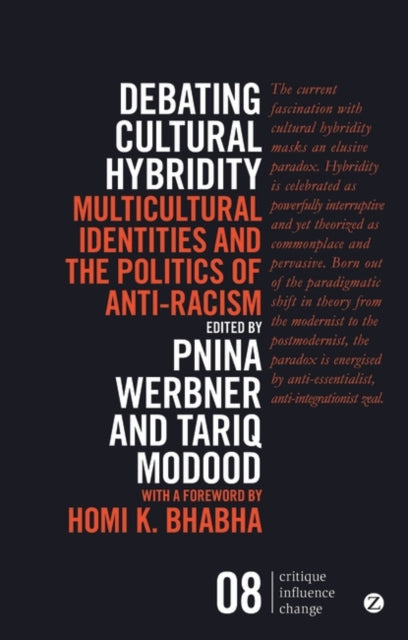 Debating Cultural Hybridity : Multicultural Identities and the Politics of Anti-Racism-9781783601615