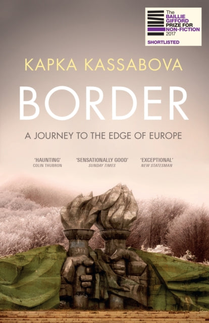 Border : A Journey to the Edge of Europe-9781783783205