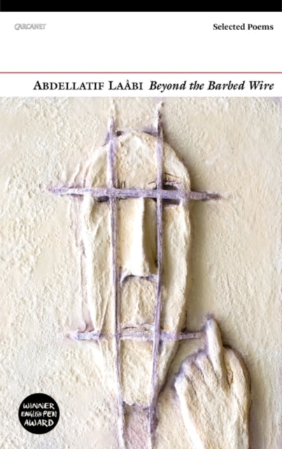 Beyond the Barbed Wire : Selected Poems-9781784100520