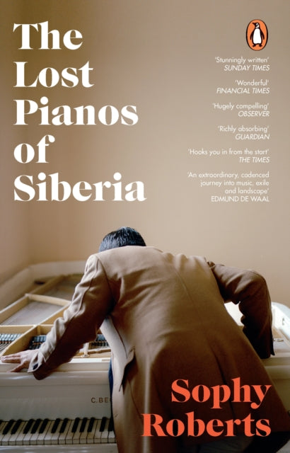 The Lost Pianos of Siberia : A Sunday Times Book of 2020-9781784162849