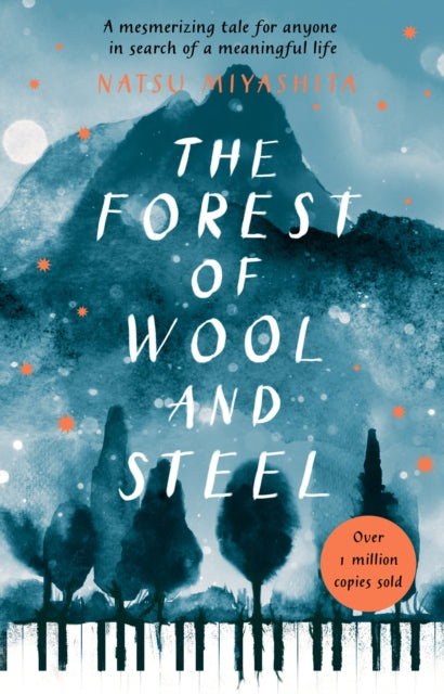 The Forest of Wool and Steel : Winner of the Japan Booksellers' Award-9781784162986