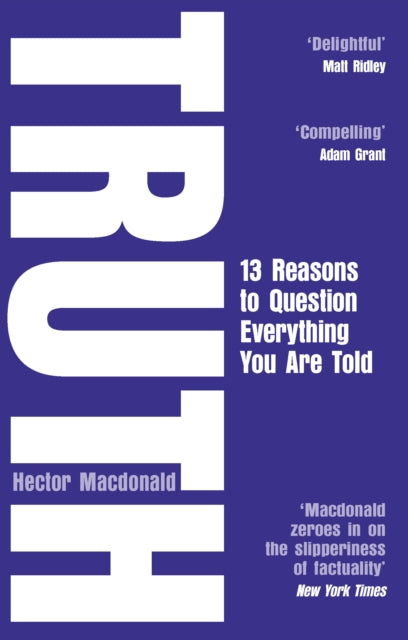 Truth : 13 Reasons To Question Everything You Are Told-9781784163105