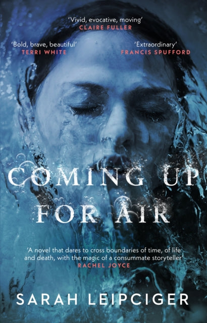 Coming Up for Air : A remarkable true story richly reimagined-9781784164676