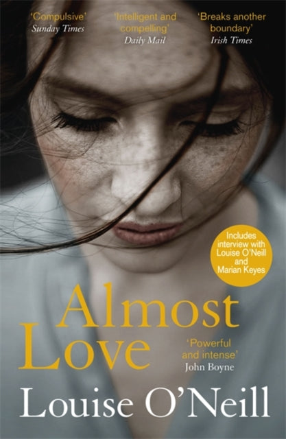 Almost Love : the addictive story of obsessive love from the bestselling author of Asking for It-9781784298883