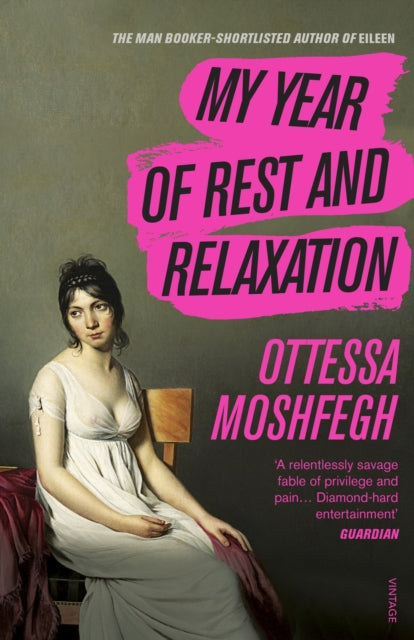 My Year of Rest and Relaxation-9781784707422