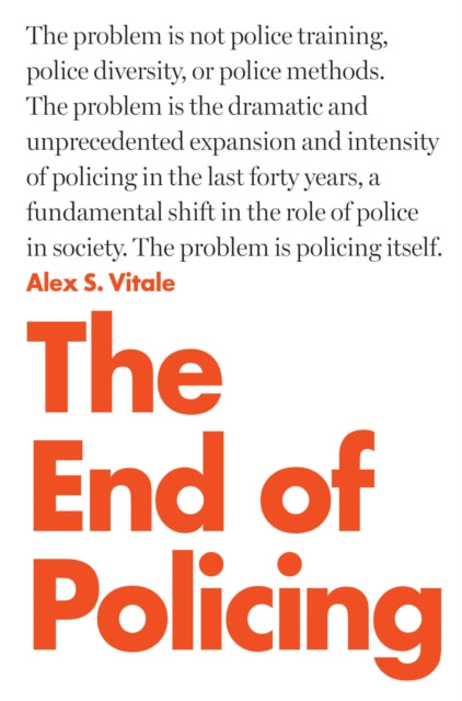 The End of Policing-9781784782924