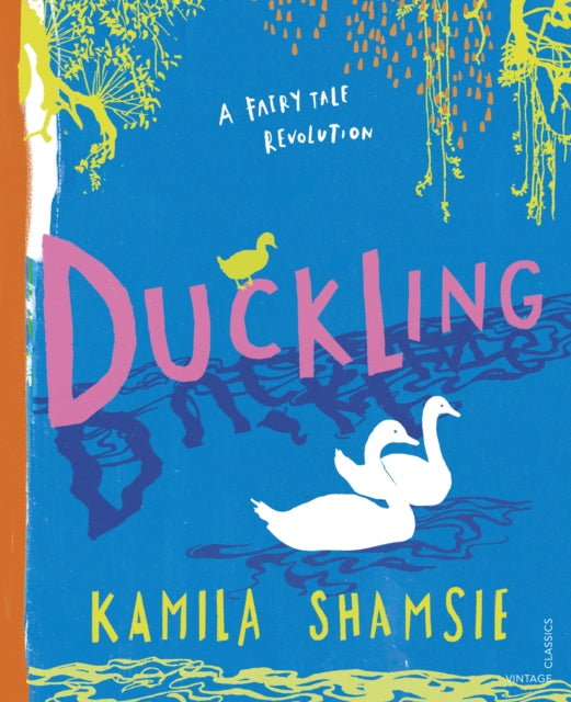 Duckling : A Fairy Tale Revolution-9781784876319