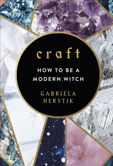 Craft : How to Be a Modern Witch-9781785037559