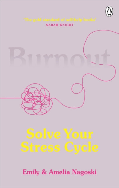 Burnout : Solve Your Stress Cycle-9781785042096