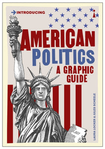 American Politics : A Graphic Guide-9781785786020