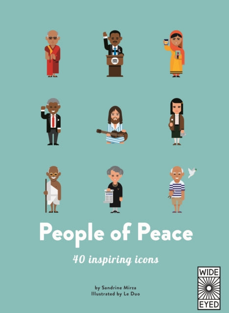 40 Inspiring Icons: People of Peace : Meet 40 amazing activists-9781786031488