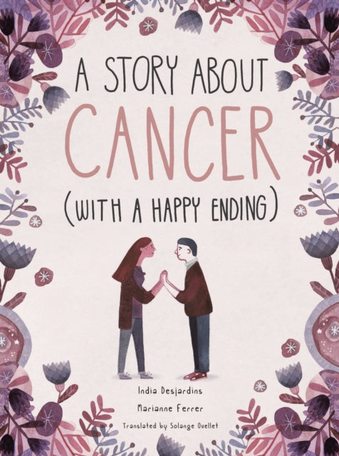 A Story About Cancer With a Happy Ending-9781786032188