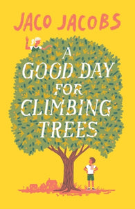 A Good Day for Climbing Trees-9781786073174