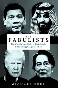 The Fabulists : How myth-makers rule in an age of crisis-9781786076595