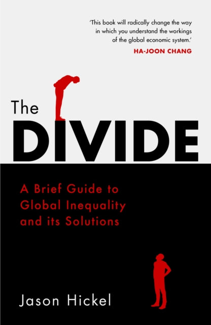 The Divide : A Brief Guide to Global Inequality and its Solutions-9781786090034