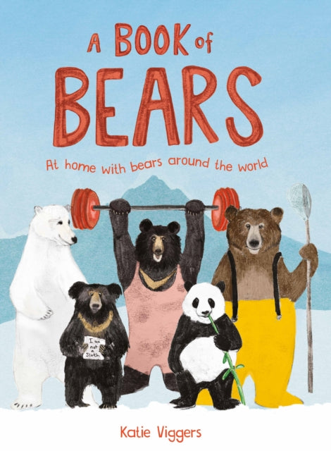 A Book of Bears : At Home with Bears Around the World-9781786272904