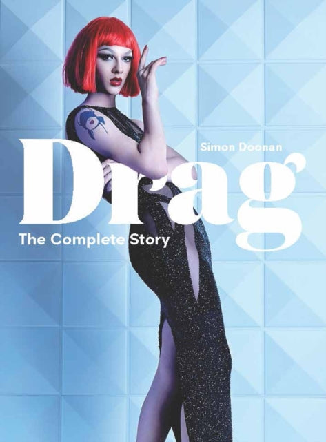 Drag : The Complete Story-9781786274236