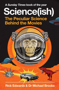 Science(ish) : The Peculiar Science Behind the Movies-9781786492234