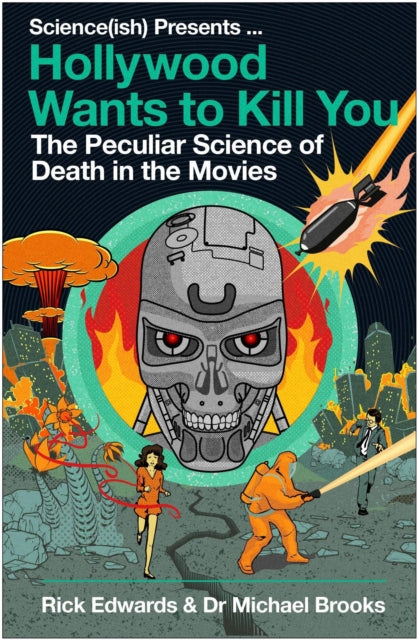 Hollywood Wants to Kill You : The Peculiar Science of Death in the Movies-9781786496959