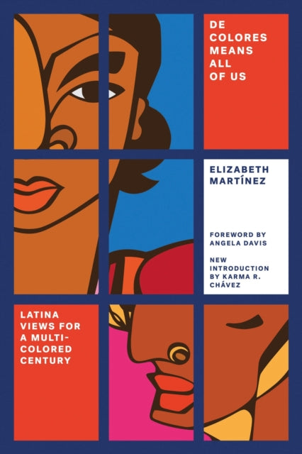 De Colores Means All of Us : Latina Views for a Multi-Colored Century-9781786631176