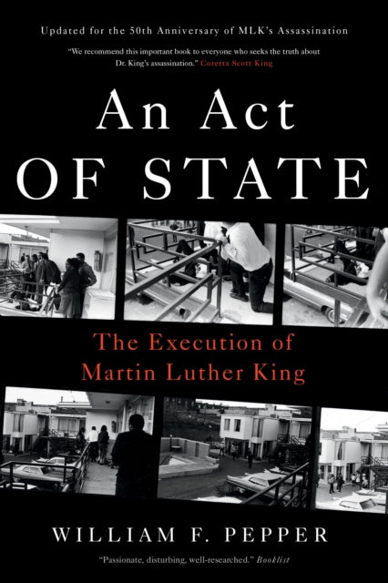 An Act of State : The Execution of Martin Luther King-9781786635976