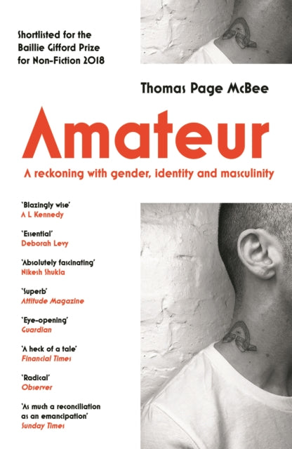 Amateur : A Reckoning With Gender, Identity and Masculinity-9781786891006