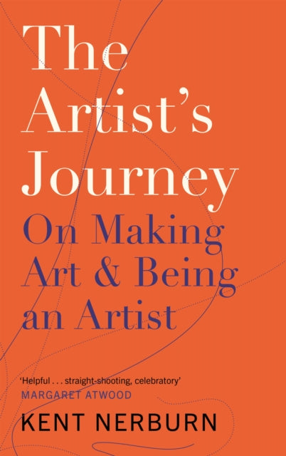 The Artist's Journey : On Making Art & Being an Artist-9781786891174