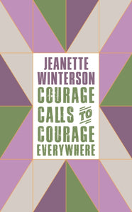 Courage Calls to Courage Everywhere-9781786896216