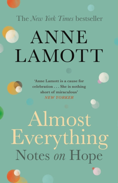 Almost Everything : Notes on Hope-9781786898531