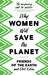 Why Women Will Save the Planet-9781786993144