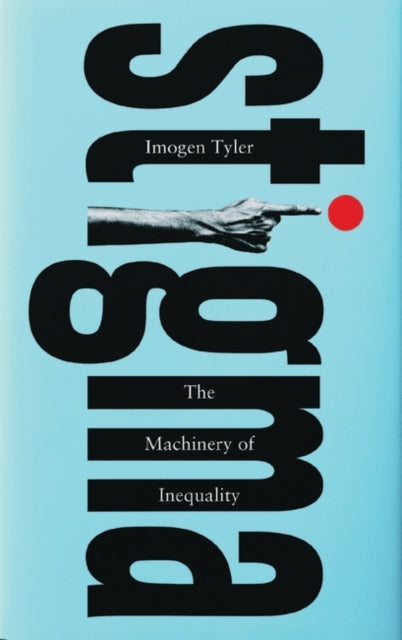 Stigma : The Machinery of Inequality-9781786993304