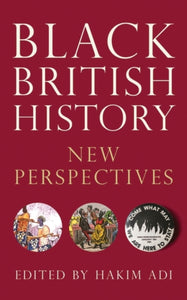 Black British History : New Perspectives-9781786994264