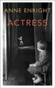 Actress : LONGLISTED FOR THE WOMEN'S PRIZE 2020-9781787332065