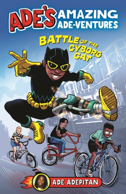 Ade's Amazing Ade-ventures: Battle of the Cyborg Cat-9781787413252