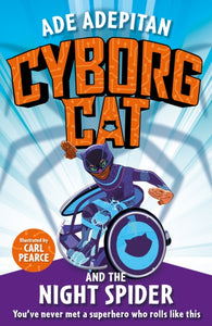 Cyborg Cat and the Night Spider-9781787414037