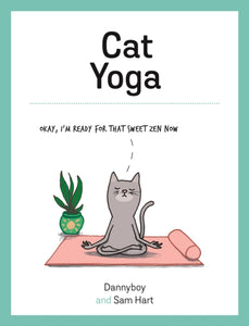 Cat Yoga : Purrfect Poses for Flexible Felines-9781787832466