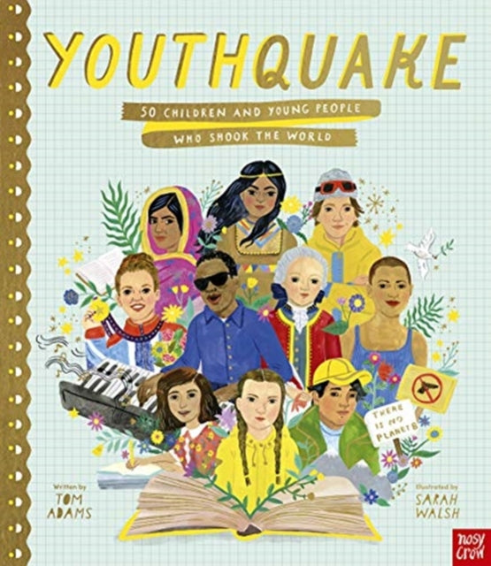 YouthQuake: 50 Children and Young People Who Shook the World-9781788007634