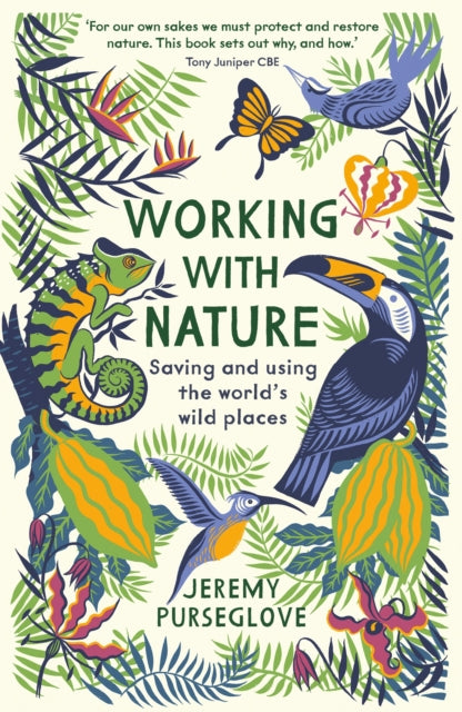 Working with Nature : Saving and Using the World's Wild Places-9781788161602