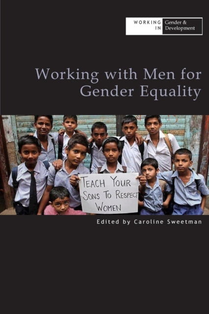 Working with Men for Gender Equality-9781788530484